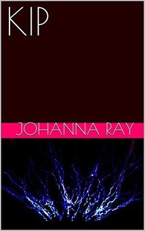KIP  by  Johanna Ray