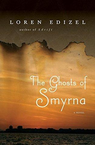 The Ghosts of Smyrna Loren Edizel