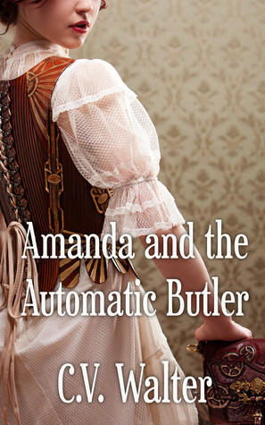 Amanda and the Automatic Butler  by  C.V. Walter