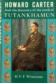 Howard Carter And the Discovery of the Tomb of Tutankhamun  by  H. V. F. Winstone