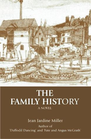 The Family History Jean Jardine Miller