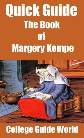 Quick Guide: The Book of Margery Kempe College Guide World