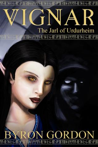 Vignar and the Jarl of Urdurheim  by  Byron Gordon