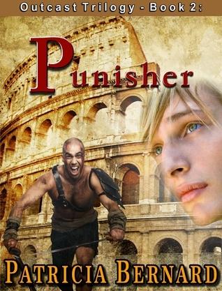 Outcast Trilogy, Book 2: The Punisher Patricia Bernard