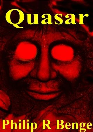 Quasar  by  Philip R Benge