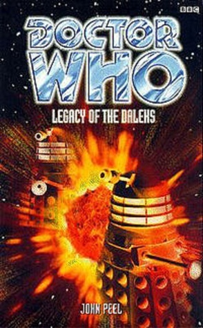 Legacy of the Daleks (Dr. Who Series)  by  John Peel