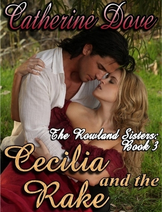 Cecilia and the Rake  by  Catherine Dove