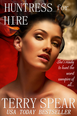 Huntress for Hire, A Vampire Romantic Suspense Terry Spear