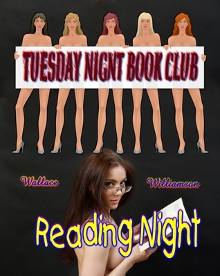The Tuesday Night Book Club Reading Night Wallace Williamson