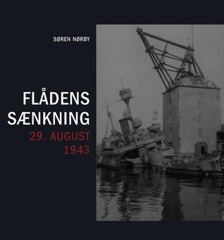 Flådens sænkning 29. august 1943 Søren Nørby