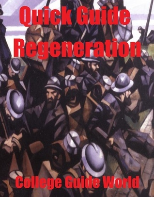 Quick Guide: Regeneration  by  College Guide World