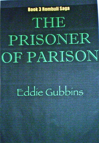 The Prisoner Of Parison Eddie Gubbins