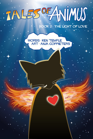 The Light of Love (Series: Tales of Animus) Ken Temple
