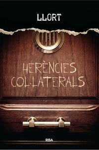 Herències col·laterals  by  Lluís Llort