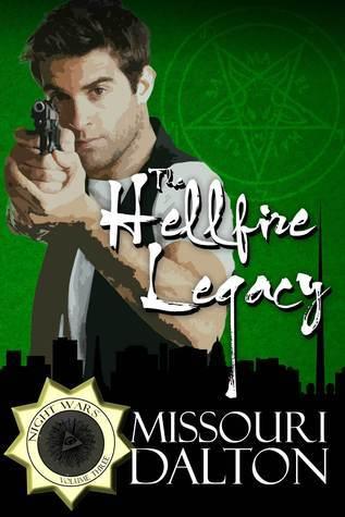 Hellfire Legacy  by  Missouri Dalton