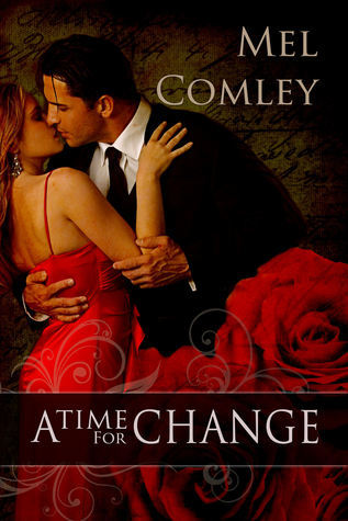 A Time for Change  by  Mel Comley