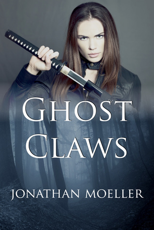 Ghost Claws  by  Jonathan Moeller