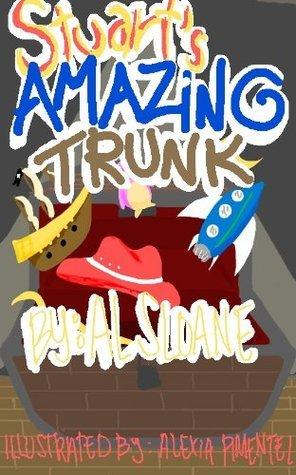 Stuarts Amazing Trunk  by  Al Sloane