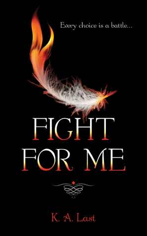 Fight For Me (The Tate Chronicles #2) K.A. Last
