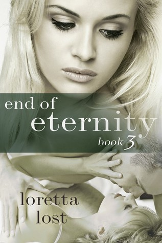 End of Eternity 3 Loretta Lost