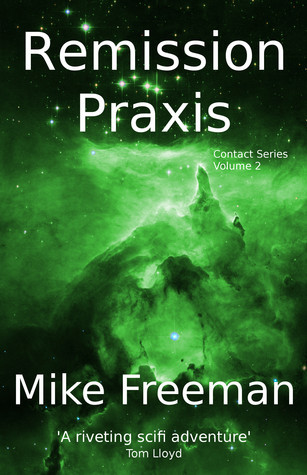 Remission Praxis Mike  Freeman