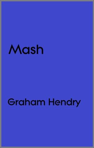 Mash Graham Hendry