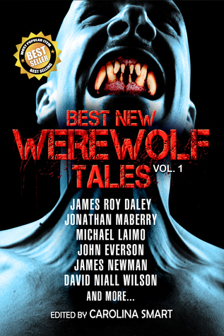 Best New Werewolf Tales (Vol. 1) Books of the Dead Press