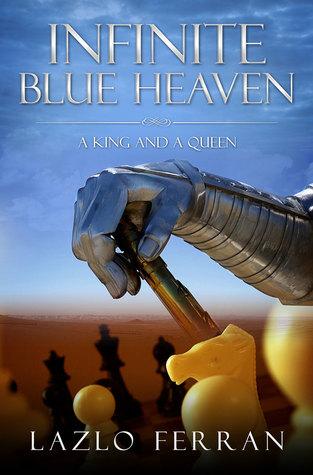 Infinite Heaven - A King and A Queen Lazlo Ferran