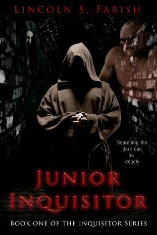 Junior Inquisitor  by  Lincoln S. Farish