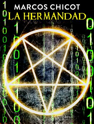 La Hermandad  by  Marcos Chicot