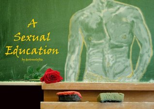 A Sexual Education Dextrousleftie
