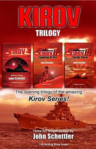 Kirov Trilogy (Kirov Series Book 1)  by  John Schettler