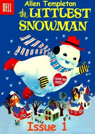 Christmas Comic Book Stories for Children Issue 1- The Littlest Snowman Allen Templeton