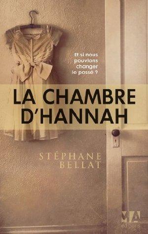 La Chambre dHannah Stéphane Bellat