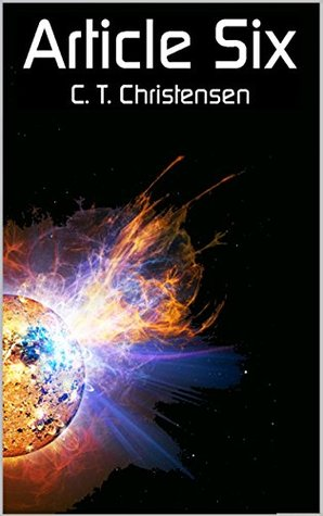 Ariticle Six  by  C.T. Christensen