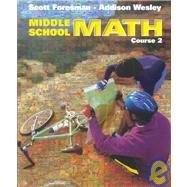 MIDDLE SCHOOL MATH COURSE 2 SE 1999C Addison-Wesley