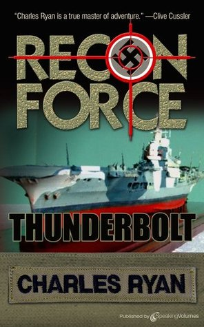 Thunderbolt (Recon Force Book 2) Charles Ryan