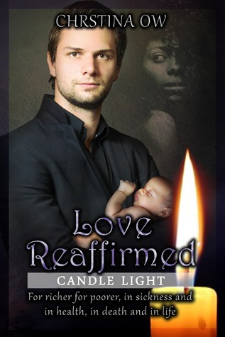 Love Reaffirmed (Candle Light, #1) Christina OW