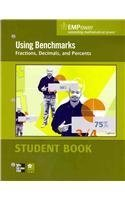 Empower Math, Using Benchmarks: Fractions, Decimals, and Percents, Student Edition Mary Jane Schmit