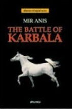 The Battle of Karbala  by  Mir Babar Ali Anis
