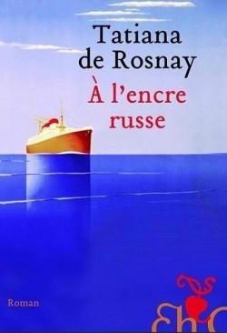 A lencre Russe Tatiana de Rosnay