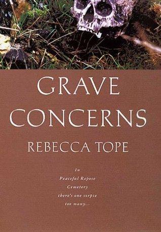 Grave Concerns Rebecca Tope