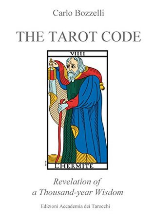 The Tarot Code: Revelation of a Thousand-year Wisdom  by  Stephanie Kramer