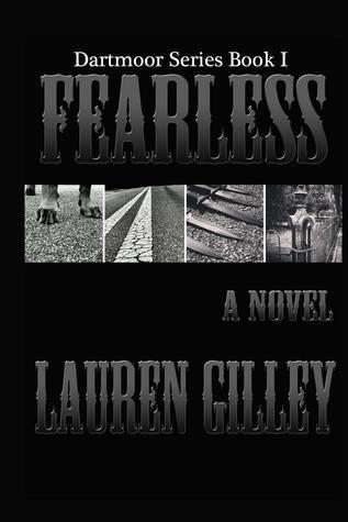 Fearless (Dartmoor, #1) Lauren Gilley