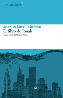 El libro de Jonah  by  Joshua Max Feldman