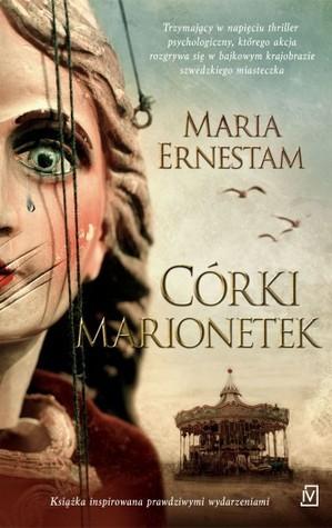 Córki marionetek Maria Ernestam