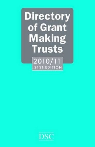 Directory of Grant Making Trusts 2010-2011 Alan French