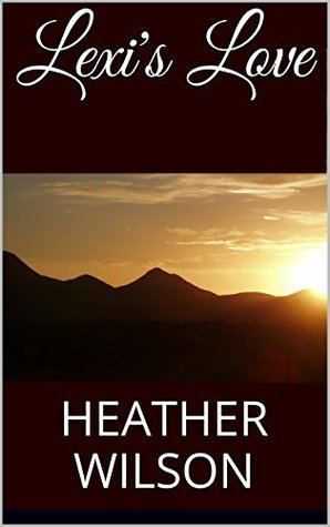 Lexis Love  by  Heather A. White