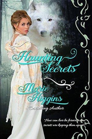 Haunting Secrets Marie Higgins