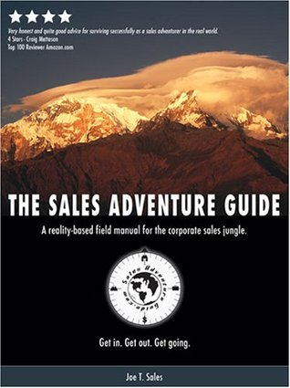 The Sales Adventure Guide Joe T. Sales